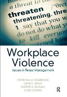 Workplace Violence: Issues in Threat...
