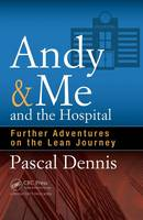 Andy & Me and the Hospital: Further...
