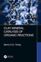 Clay Mineral Catalysis of Organic...