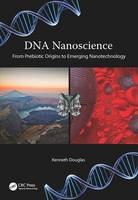 DNA Nanoscience: From Prebiotic...