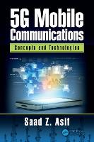 5G Mobile Communications: Concepts ...