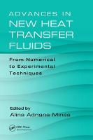 Advances in New Heat Transfer Fluids:...
