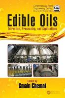 Edible Oils: Extraction, Processing,...