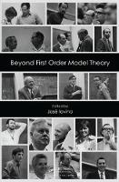 Beyond First Order Model Theory