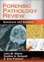 Forensic Pathology Review: Questions...