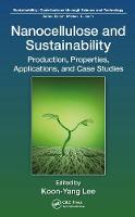 Nanocellulose and Sustainability:...