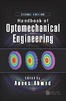 Handbook of Optomechanical Engineering