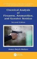 Chemical Analysis of Firearms,...