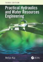Practical Hydraulics and Water...