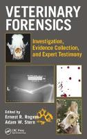 Veterinary Forensics: Investigation,...
