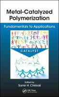 Metal-Catalyzed Polymerization:...