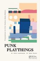 Punk Playthings: Provocations for ...