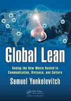 Global Lean: Seeing the New Waste...