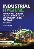 Industrial Hygiene: Improving Worker...