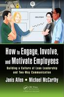 How to Engage, Involve, and Motivate...