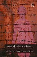 Female Offenders and Reentry: ...