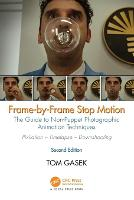 Frame-by-Frame Stop Motion: The Guide...