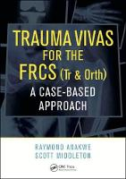 Trauma Vivas for the FRCS: A...