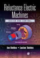 Reluctance Electric Machines: Design...