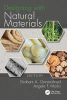 Designing with Natural Materials