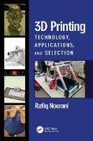 3D Printing: Technology, ...