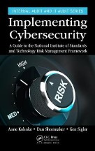 Implementing Cybersecurity: A Guide ...