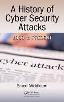 A History of Cyber Security Attacks:...