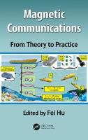 Magnetic Communications: From Theory...