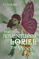 The Adventures of Loriel the Wood Fairy