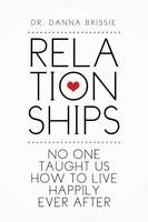 Relationships: No One Taught Us How ...