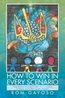 How to Win in Every Scenario: Using...