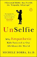 Unselfie: Why Empathetic Kids Succeed...
