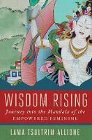 Wisdom Rising: Journey into the...