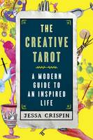 The Creative Tarot: A Modern Guide to...