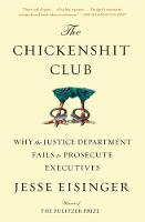 The Chickenshit Club: Why the Justice...