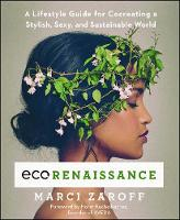 ECOrenaissance: A Lifestyle Guide for...