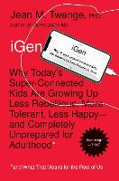iGen: Why Today's Super-Connected ...