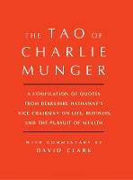 Tao of Charlie Munger: A Compilation...