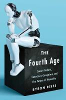 The Fourth Age: Smart Robots,...