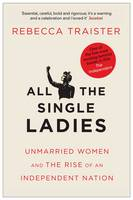 All the Single Ladies: Unmarried ...