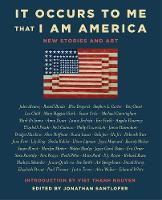 It Occurs to Me That I Am America: ...
