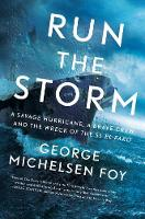 Run the Storm: A Savage Hurricane, a...
