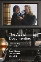The Act of Documenting: Documentary...