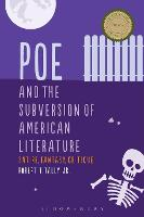 Poe and the Subversion of American...