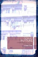 Sonic Rupture: A Practice-Led ...