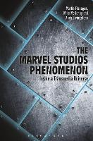 The Marvel Studios Phenomenon: Inside...