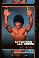 Exploiting East Asian Cinemas: Genre,...