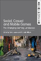 Social, Casual and Mobile Games: The...
