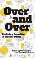 Over and Over: Exploring Repetition ...
