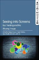 Seeing into Screens: Eye Tracking and...